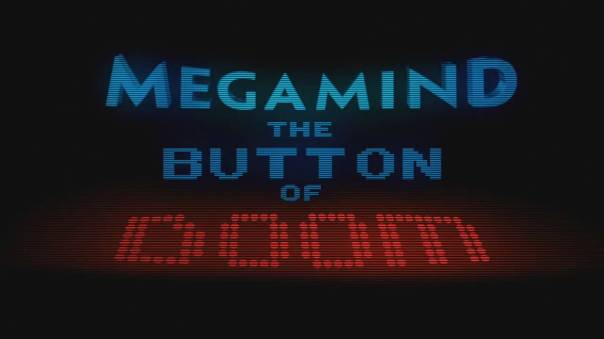 Megamind : The Button of Doom